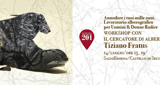 Workshop con il cercatore di alberi Tiziano Fratus